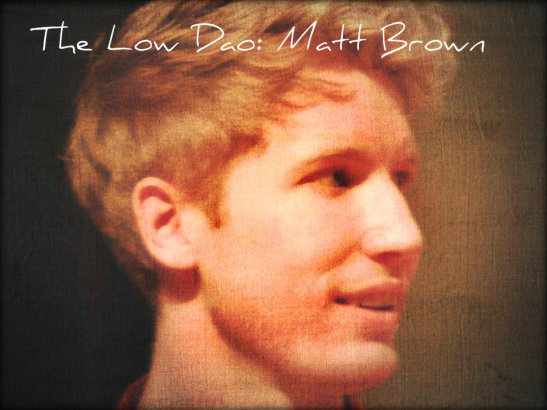 The Low Dao Flashback Matt