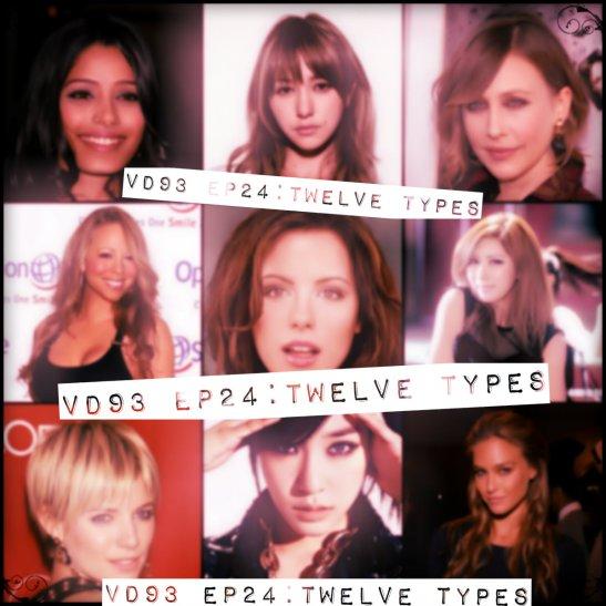 VD93 EP24 Twelve Types