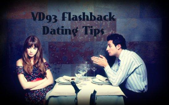 VD93 Flashback Dating Tips