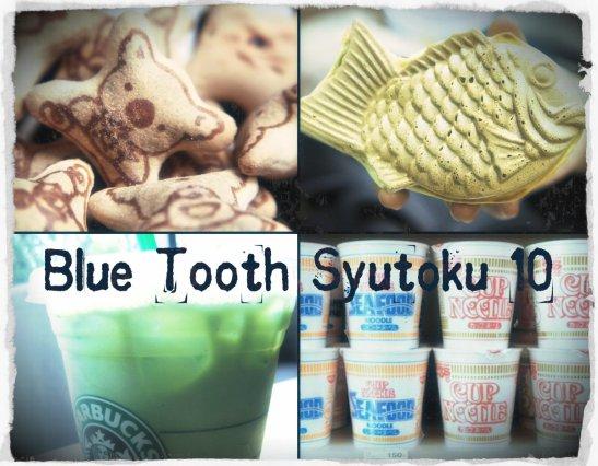 Blue Tooth Syutoku 10