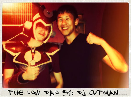 Low Dao 31 DJ Cutman