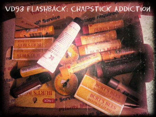 VD93 Flashback Chapstick Addiction
