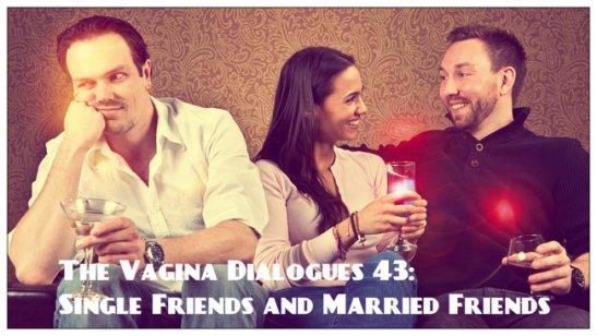 The Vagina Dialogues 43